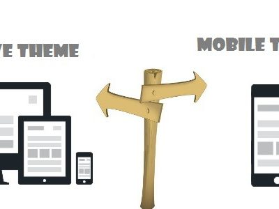 What to Choose: Mobile Theme or Responsive Theme?