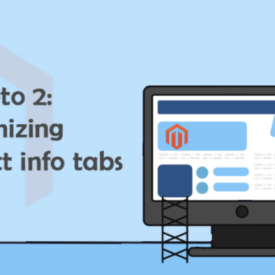 How to Customize the Product Info Tabs in Magento 2